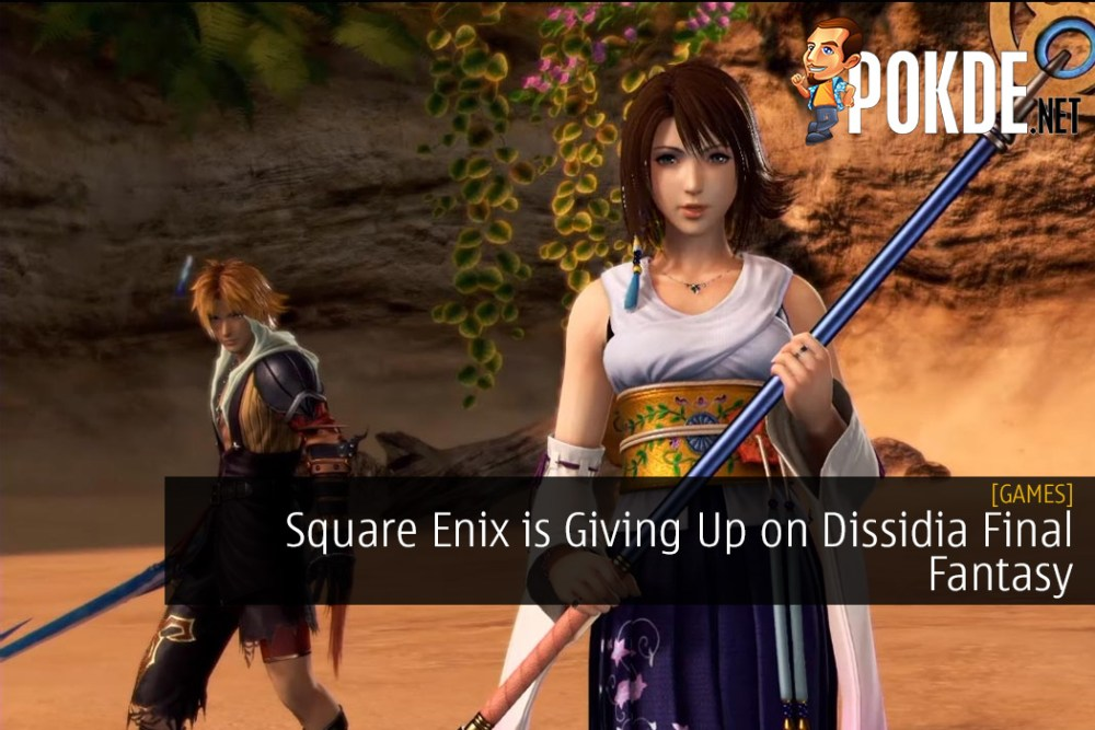 Square Enix is Giving Up on Dissidia Final Fantasy