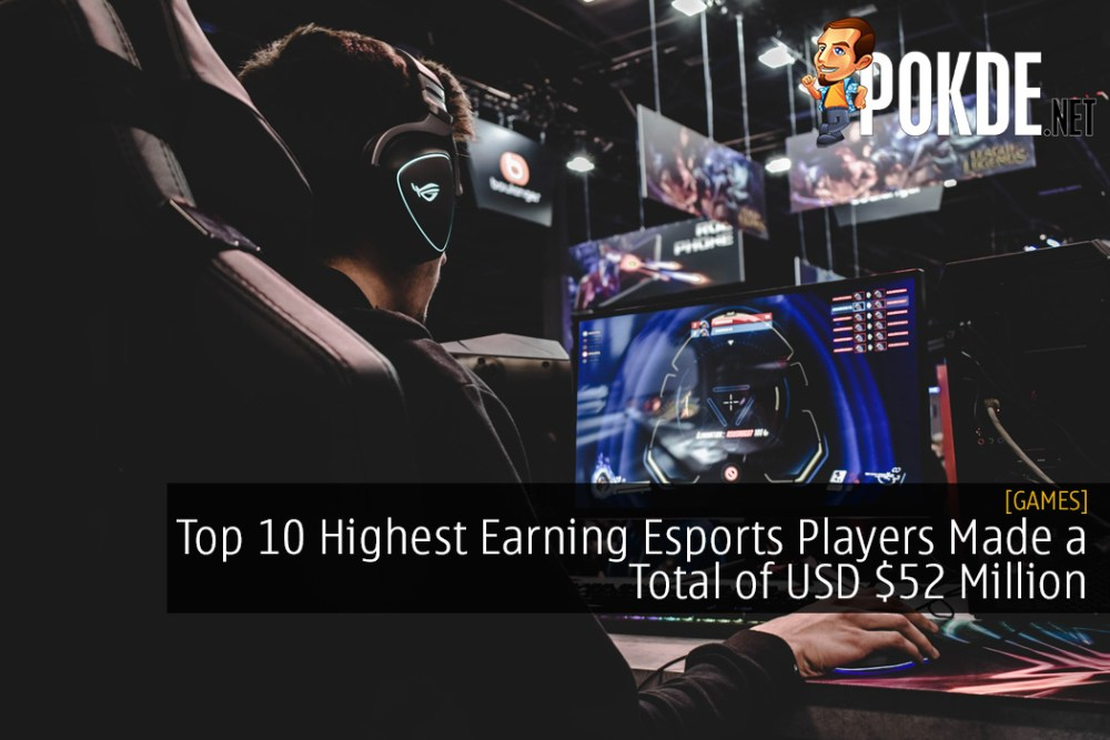 Top 10 Highest Earning Esports Players Made a Total of USD $52 Million 34