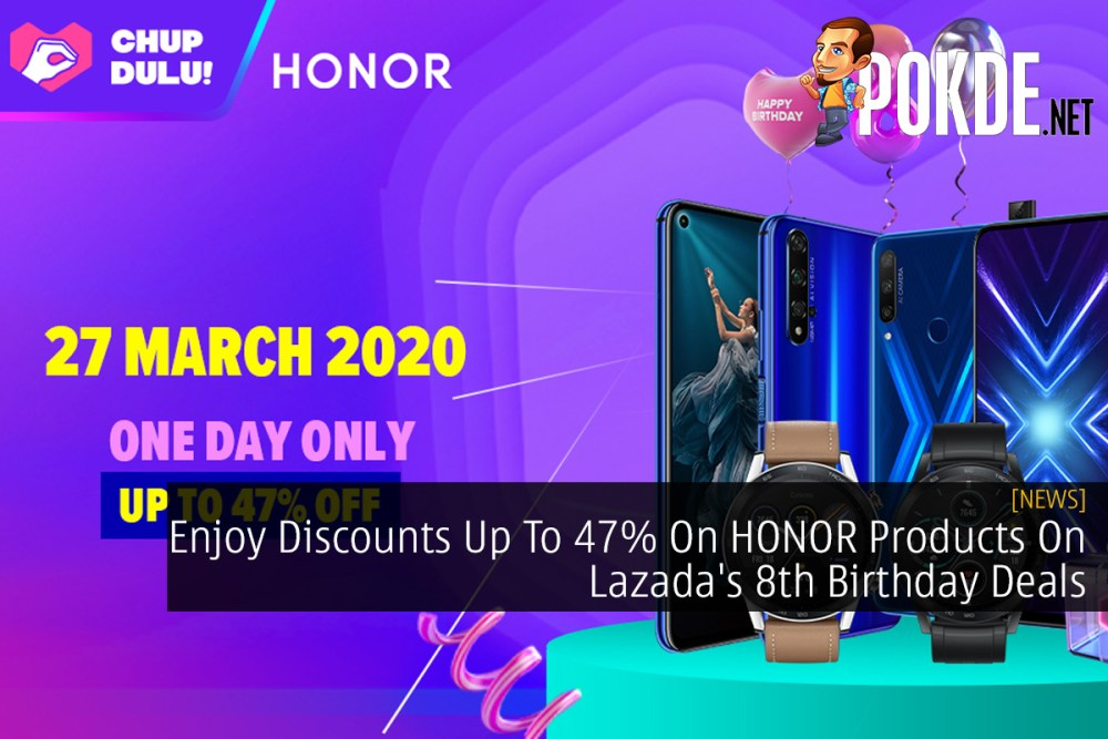 Enjoy Discounts Up To 47% On HONOR Products On Lazada's 8th Birthday Deals 34