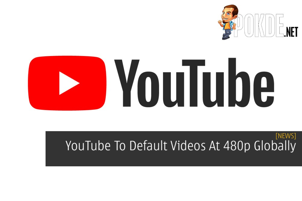 YouTube To Default Videos At 480p Globally 25