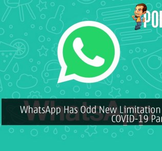 WhatsApp Has Odd New Limitation During COVID-19 Pandemic 31