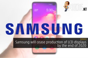 Samsung will cease production of LCD displays by the end of 2020 53