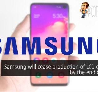 Samsung will cease production of LCD displays by the end of 2020 34
