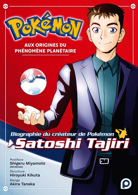 Biographie Officielle du Créateur de Pokémon, Satoshi Tajiri