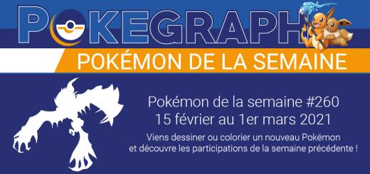 Pokémon de la semaine n°260