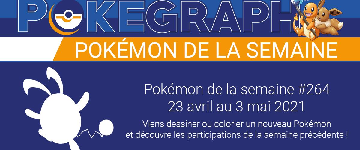 Pokémon de la semaine n°264