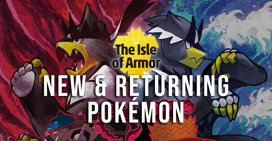New & Returning Pokémon in the Isle of Armor