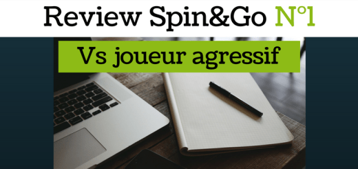 Review Spin&Go N°1 - vs joueur agressif