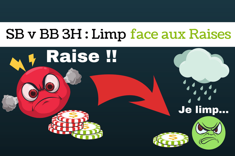 SB v BB pots limpés 3 way _ comment s'adapter face aux raises - sng jackpot
