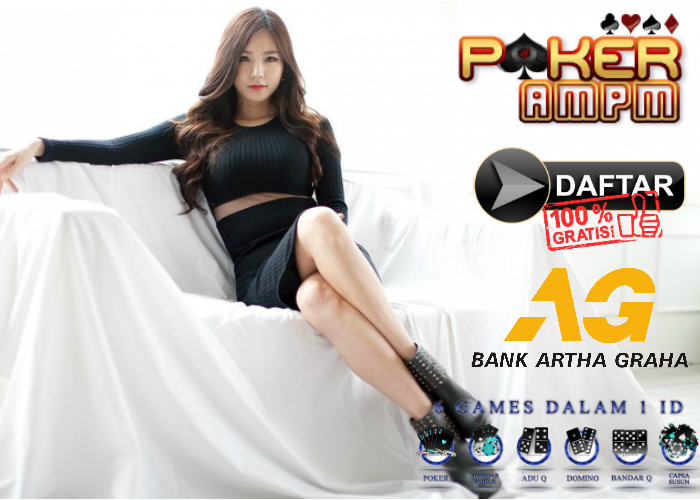 Daftar Poker Bank Artha Graha