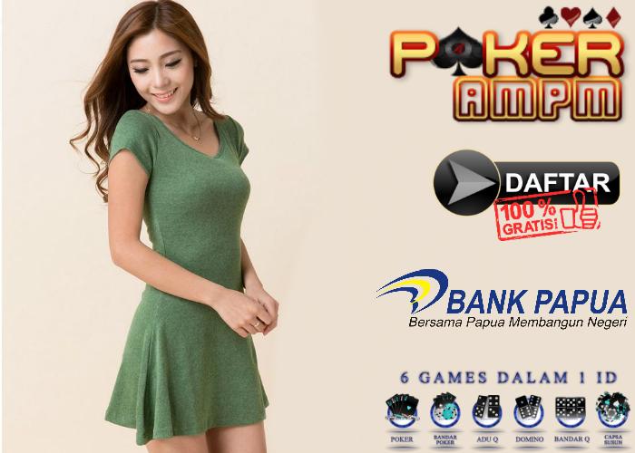 Daftar Poker Bank BDP Papua