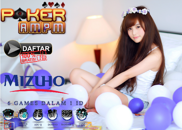 Daftar Poker Bank Mizuho