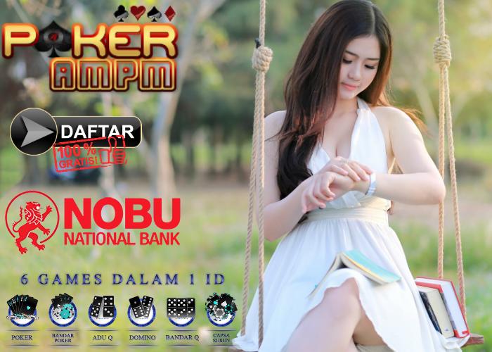 Daftar Poker Bank Nobu