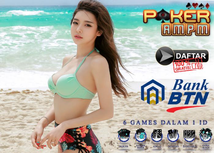 Situs Poker Bank BTN