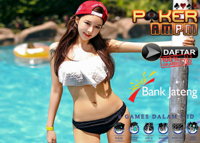 Situs Poker Bank JATENG