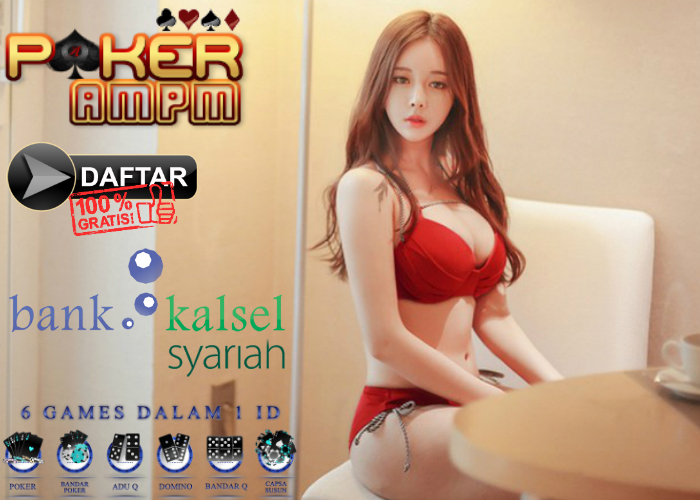 Situs Poker Bank Kalsel Syariah