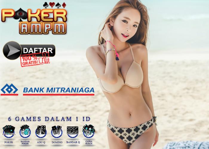 Situs Poker Bank Mitraniaga