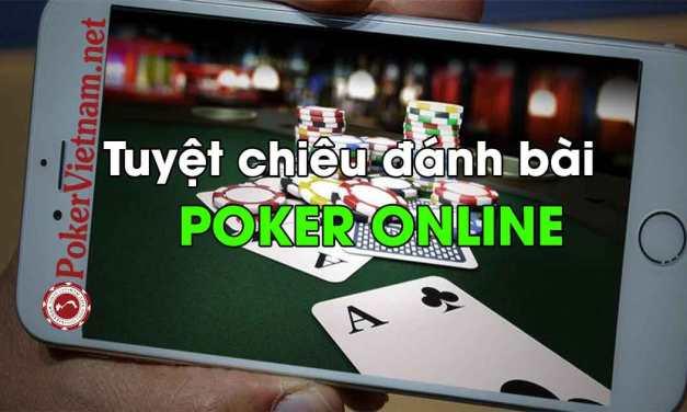 3 bí quyết chơi Poker Online của các cao thủ Poker