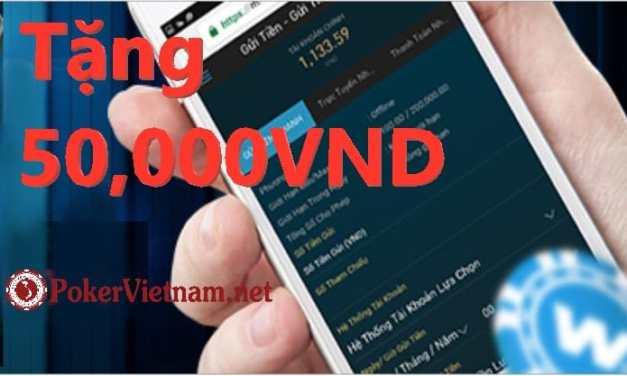 Sòng bài W88 tặng 50,000VND khi là thành viên CLB Poker Việt Nam
