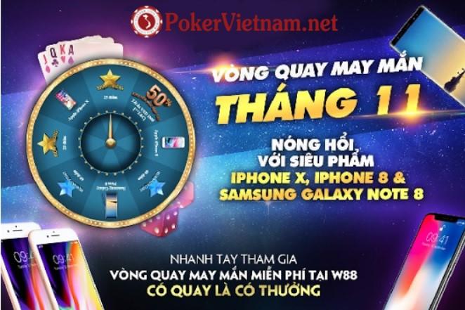 Sòng bài online W88 tặng iPhone X, iPhone 8, Samsung Galaxy Note 8