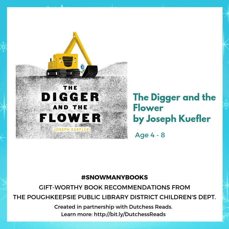 The Digger and the Flower by Joseph Kuefler (4-8)