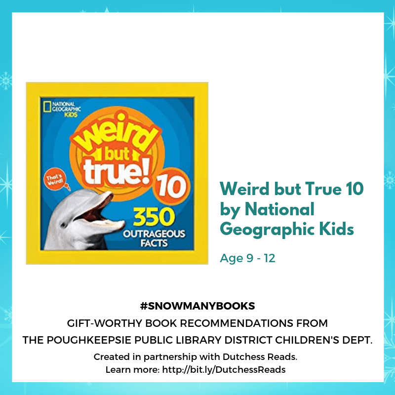 Weird but True 10 by National Geographic Kids (9-12)
