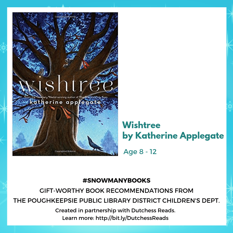 Wishtree by Katherine Applegate (8- 12)