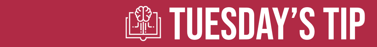 Graphic banner that reads Tuesdays Tip