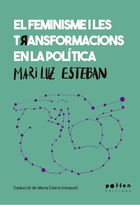 El feminisme i les transformacions en la política
