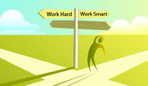 Hard work or smart work?