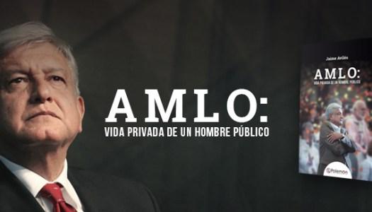 AMLO: vida privada de un hombre público |Descarga Gratuita