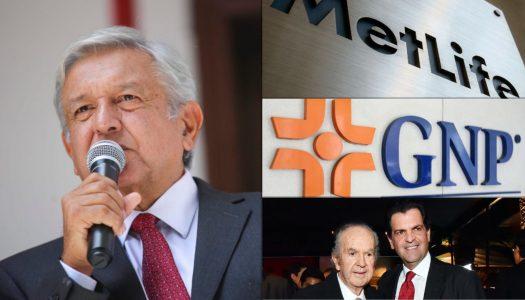 AMLO eliminará seguros a altos funcionarios; MetLife y GNP perderán negocio