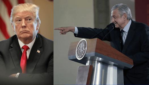 """AMLO pide diálogo a Trump, pero le recuerda: """"no soy cobarde ni timorato"""""""