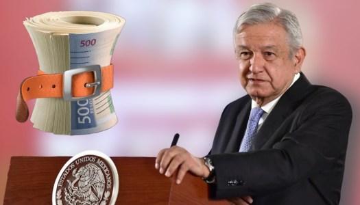 Austeridad de AMLO funciona; se han ahorrado más de 11 mil millones