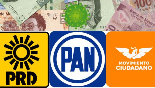 PAN, PRD y MC rechazan donar 50% de su dinero para luchar contra COVID