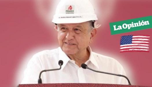 Diario de EU elogia a AMLO por revertir la Reforma Energética de EPN