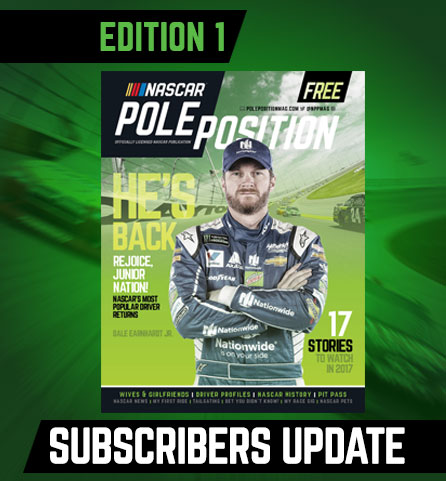 NASCAR Pole Position Print Magazine 2017 Subscribers Update