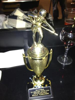 My trophy! It has my name on it and everything!
