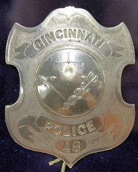 Cincinnati Police badge typical of that probably worn by Patrolman Hauck