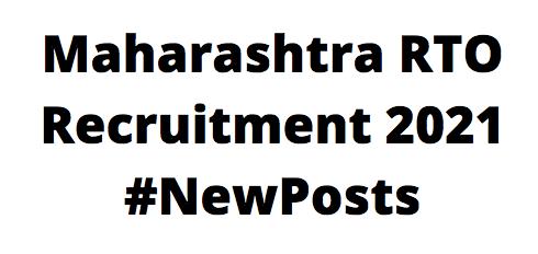 Maharashtra RTORecruitment 2021