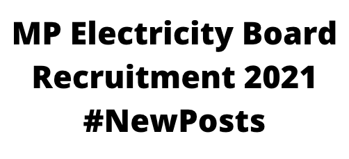 MPElectricity BoardRecruitment 2021