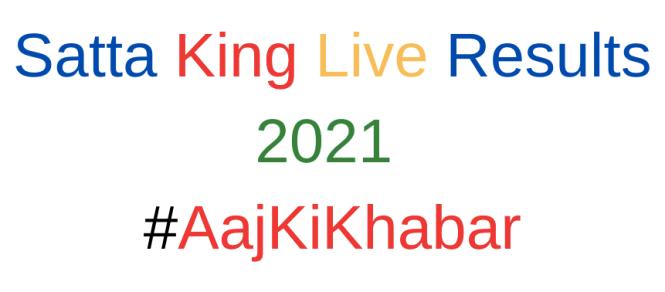 Satta King Live Result 2021