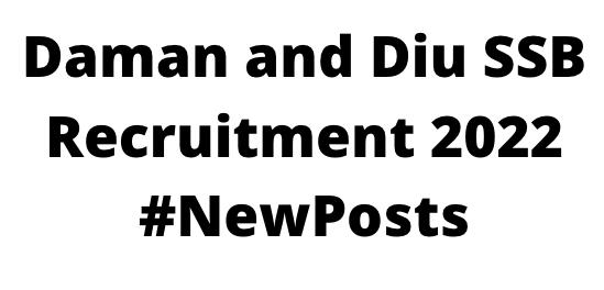 Daman and Diu SSBRecruitment 2022