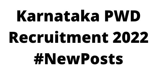 Karnataka PWDRecruitment 2022
