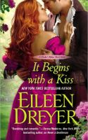 Romance Quickie: It Begins With a Kiss by Eileen Dreyer