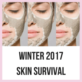 Winter 2017 Skin Survival