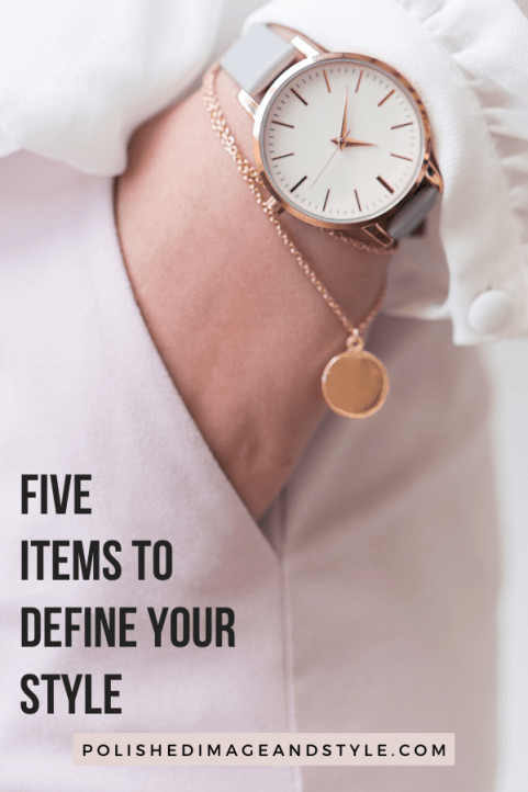 """Pinterest cover titled as """"Five Items to Define Your Style"""" on image of a well dressed woman's wrist closeup of her watch and bracelet."""