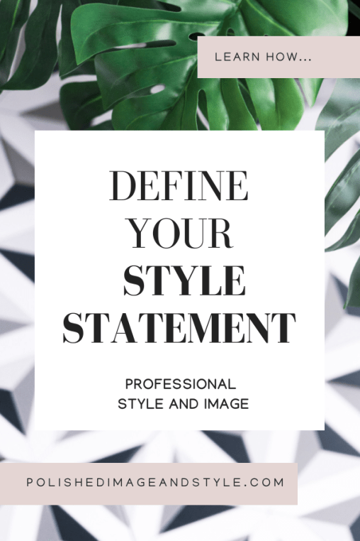 Graphic - Define Your Style Statement, learn more