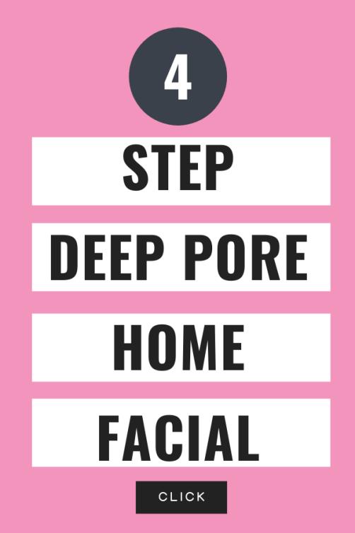 4 Step Deep Pore Home Facial - Pin for Pinterest