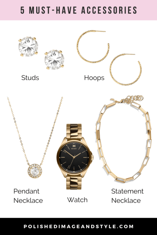 5 must-have accessories including studs, hoops, pendant necklace, watch, and statement necklace.